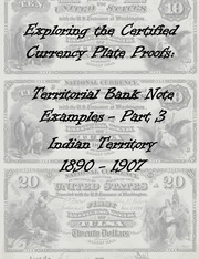 National Bank Notes Indian Territory (1890-1907) Plate Proof Examples (Part 3)