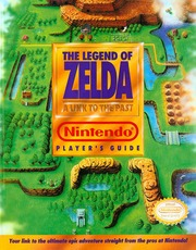 Nintendo Player's Guide (SNES) The Legend of Zelda A Link to the