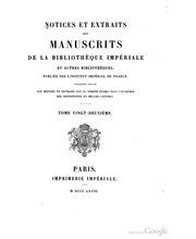 Vol 22:2: Notices et extraits des manuscrits de la Bibliothèque impériale et autres bibliothèques