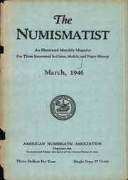 The Numismatist, March 1946