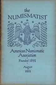 The Numismatist, August 1951