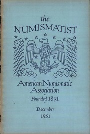 The Numismatist, December 1951