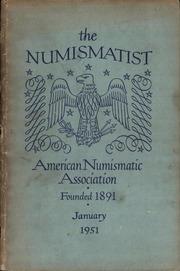 The Numismatist, January 1951