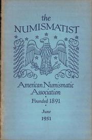 The Numismatist, June 1951