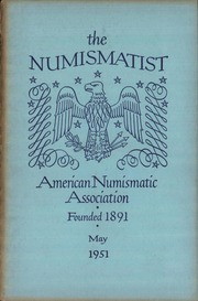 The Numismatist, May 1951