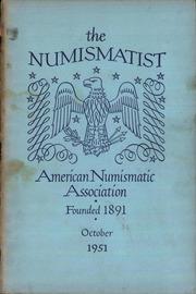 The Numismatist, October 1951