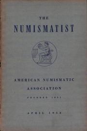 The Numismatist, April 1952