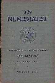 The Numismatist, August 1952