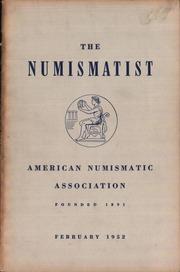 The Numismatist, February 1952