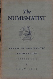 The Numismatist, July 1952