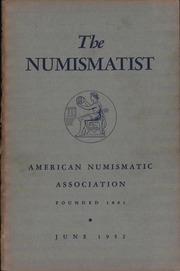 The Numismatist, June 1952