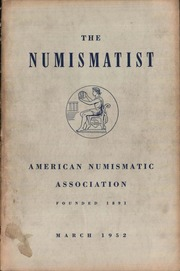 The Numismatist, March 1952