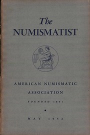 The Numismatist, May 1952