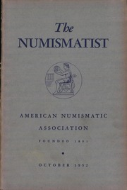 The Numismatist, October 1952