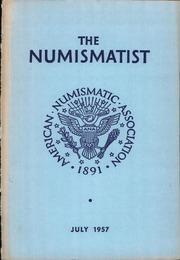 The Numismatist, July 1957