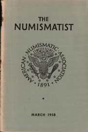 The Numismatist, March 1958