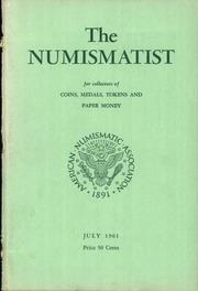 The Numismatist, July 1961