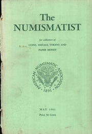 The Numismatist, May 1961