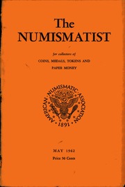The Numismatist, May 1962