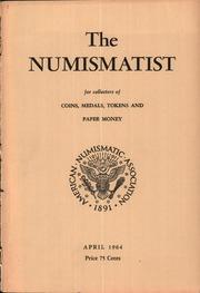 The Numismatist, April 1964