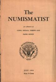 The Numismatist, July 1964
