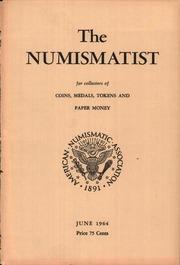 The Numismatist, June 1964