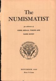 The Numismatist, November 1964