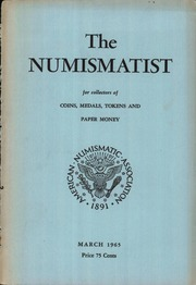 The Numismatist, March 1965