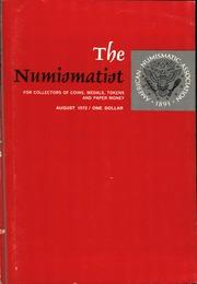The Numismatist, August 1972