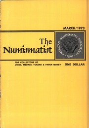 The Numismatist, March 1973