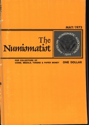 The Numismatist, May 1973