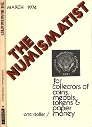The Numismatist, March 1974