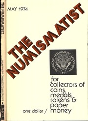 The Numismatist, May 1974