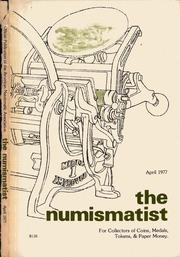 The Numismatist, April 1977