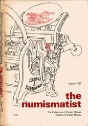 The Numismatist, August 1977