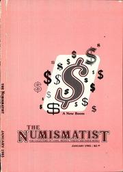 The Numismatist, January 1985