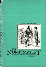 The Numismatist, April 1987