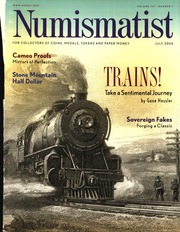 The Numismatist, July 2004