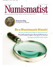 The Numismatist, May 2005