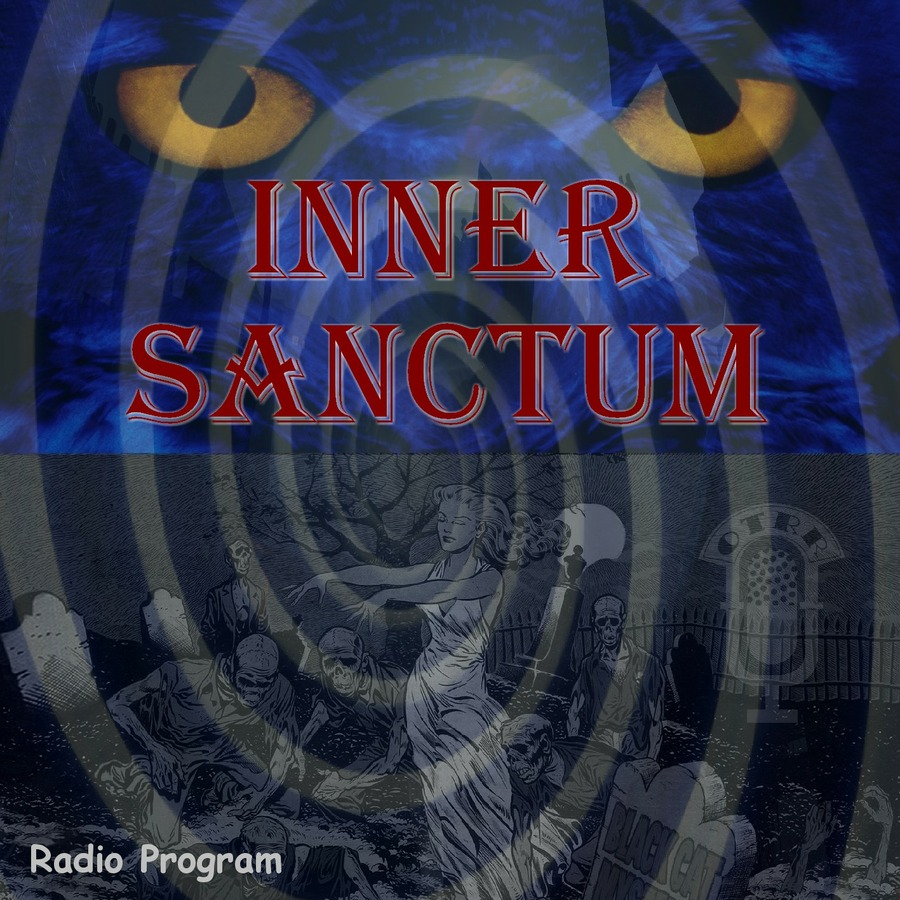 Inner Sanctum Mysteries - Single Episodes : Old Time Radio