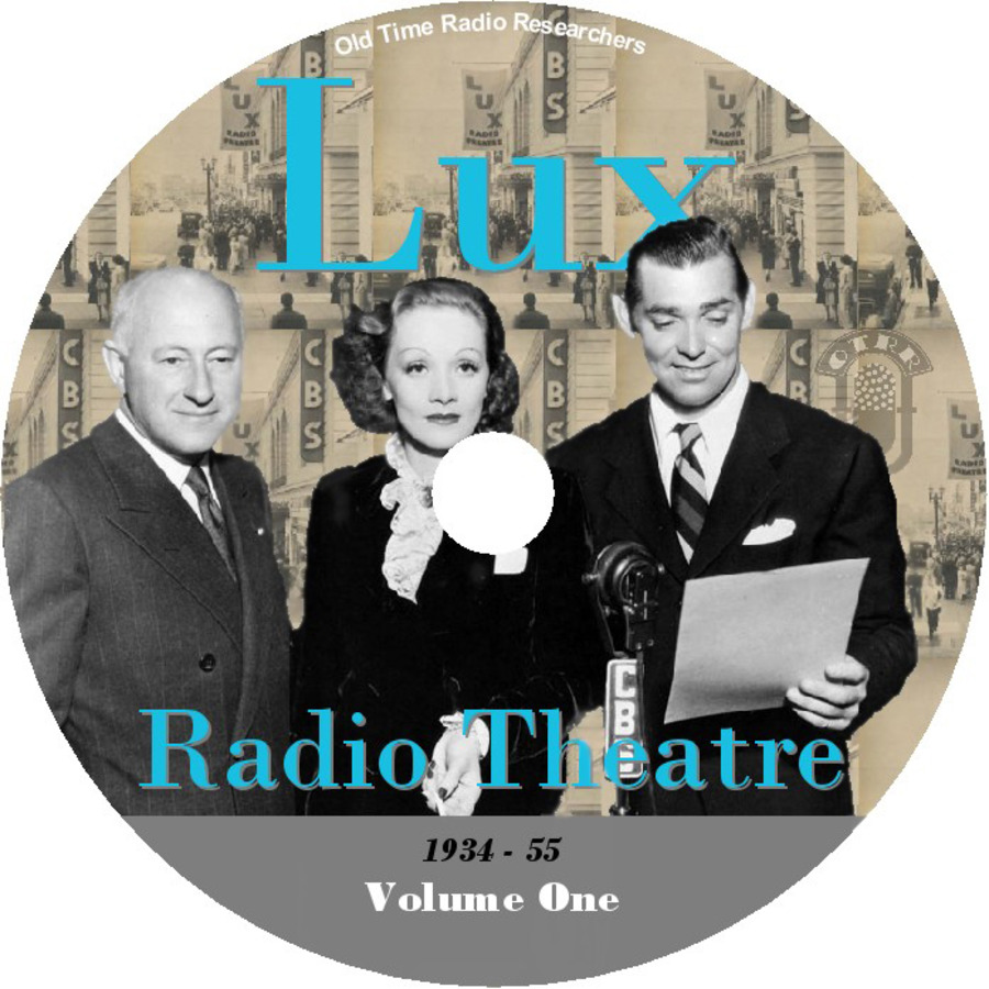 Lux Radio Theater - Single Episodes : Old Time Radio Researchers