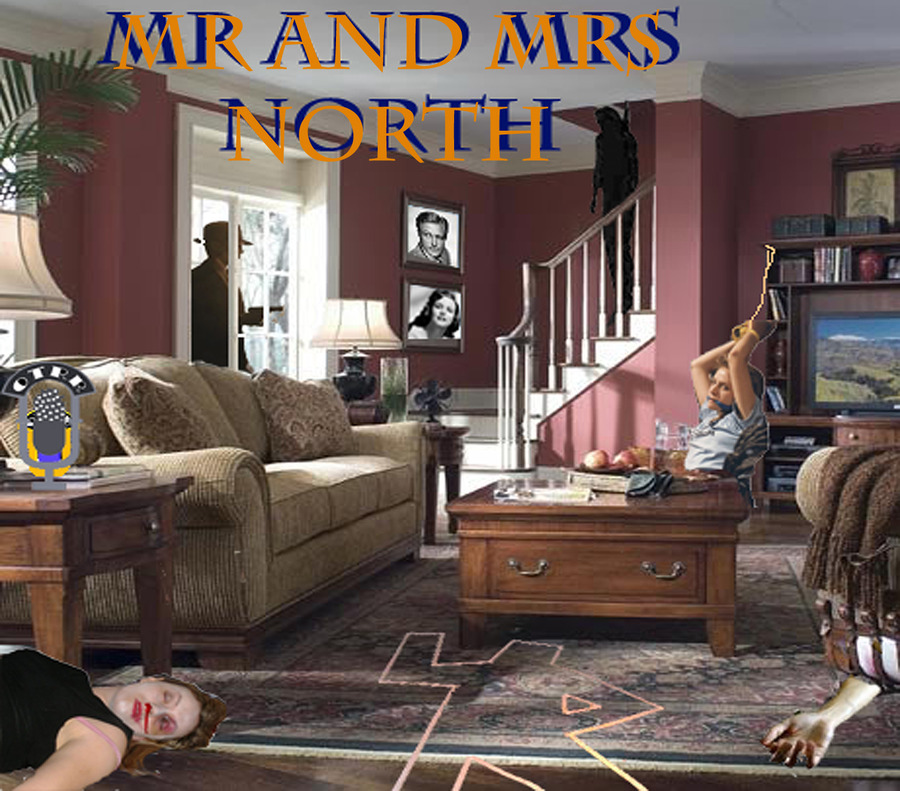 Mr And Mrs North Single Episodes Old Time Radio Researchers