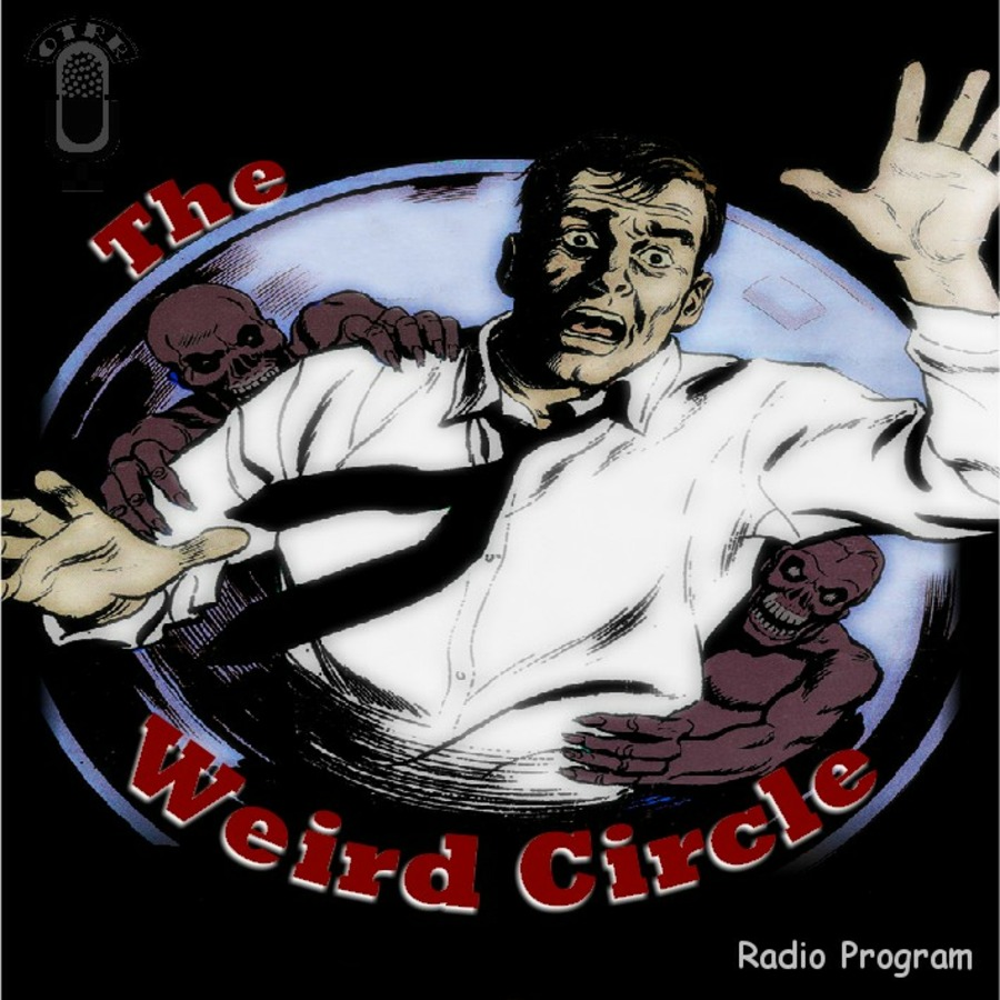 Weird Circle - Single Episodes : Old Time Radio Researchers