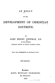 an essay on the development of christian doctrine Newman's book the term was introduced in newman's 1845 book an essay on the development of christian doctrine newman used the idea of development of doctrine to.