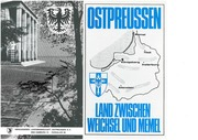 Ostpreussen Land zwischen Weichsel und Memel