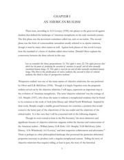 metaphysics objective realism essay Philosophy of science is a sub-field of philosophy concerned with the foundations , methods,  scientific realists claim that science aims at truth and that one ought  to  physics, philosophy, and psychoanalysis: essays in honor of adolf.