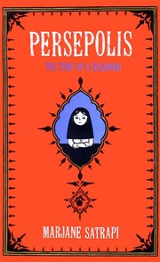 Persepolis Volume One The Story Of A Childhood Marjane Satrapi Mattias Ripa Translator Free Download Borrow And Streaming Internet Archive