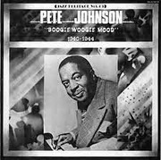 pete johnson boogie woogie pete johnson free download borrow