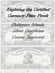 Philippine Islands Silver Certificates Plate Proof Census Summary