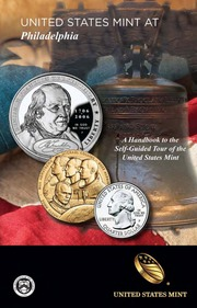 A Handbook to the Self-Guided Tour of the United States Mint